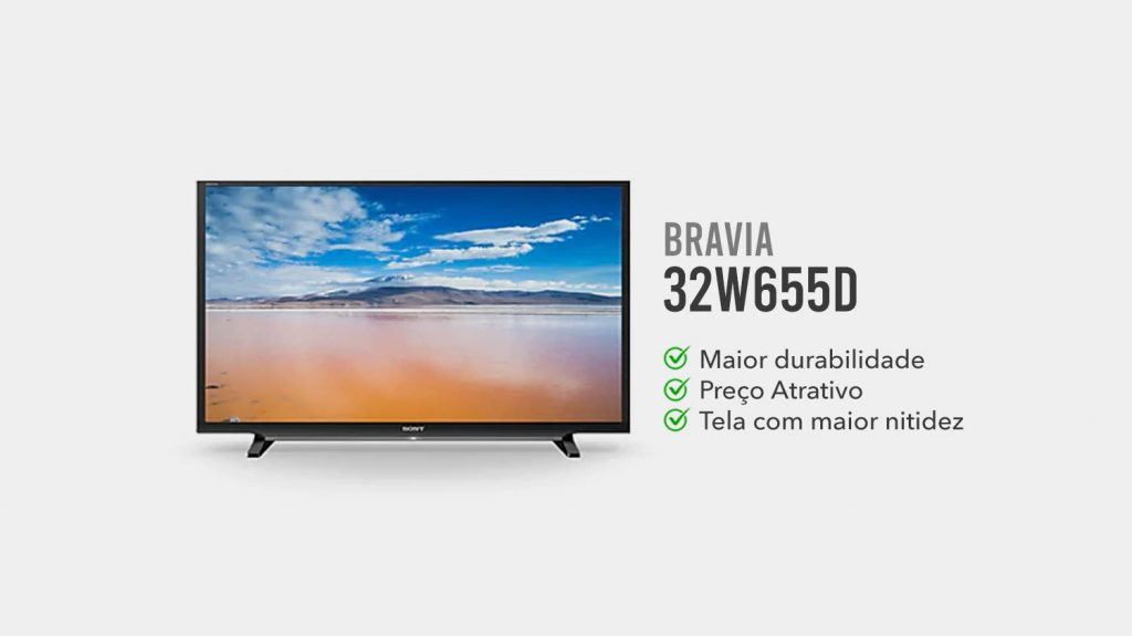Bravia 32W655D e boa