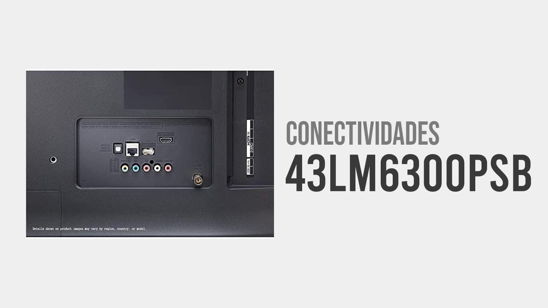 conectividades 43LM6300PSB
