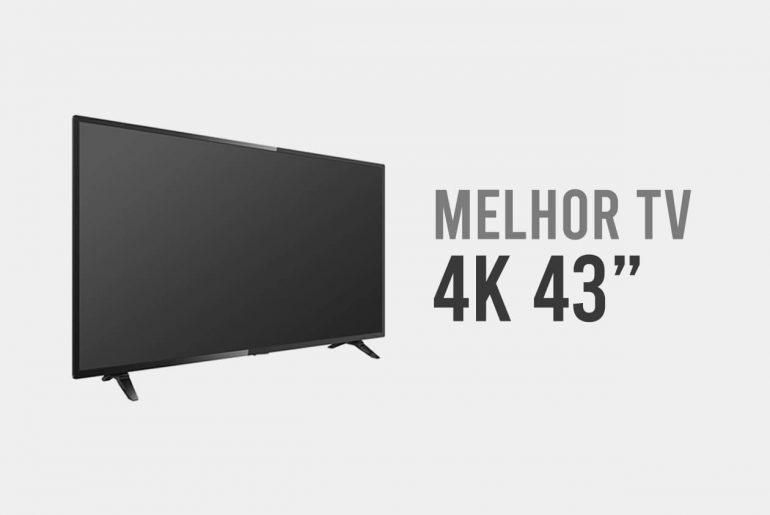 melhor tv 4k 43