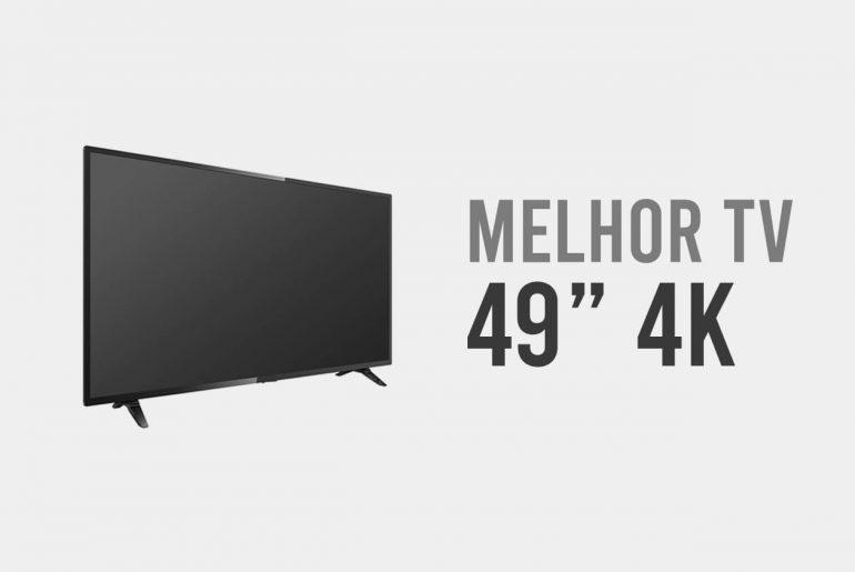melhor tv 4k 49