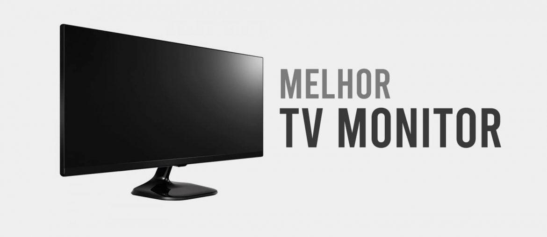 melhor tv monitor