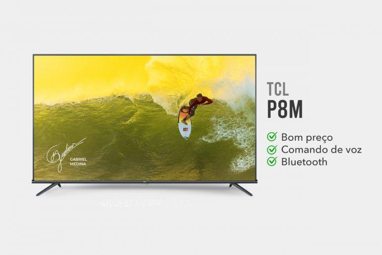 tv TCL P8M e boa
