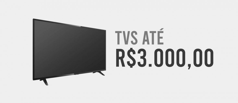 Melhores TVs ate 3000